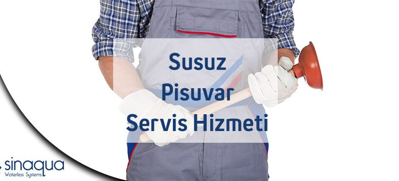 Susuz Pisuvar Servis Hizmeti
